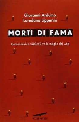 loredana_lipperini_giovanni_arduino_morti_di_fama